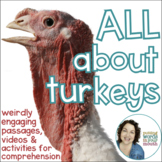 All About Turkeys Non-fiction Passages, Questions, and Vid