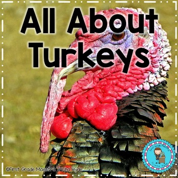 All About Turkeys Reading Writing and Math