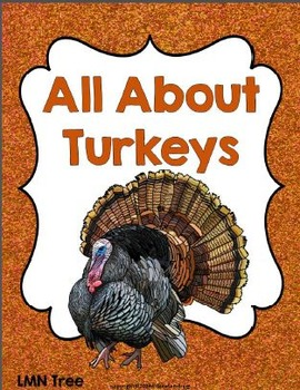 All About Turkeys: Reading and Writing Unit