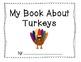 All About Turkeys - Thanksgiving, Social Studies, Class Book