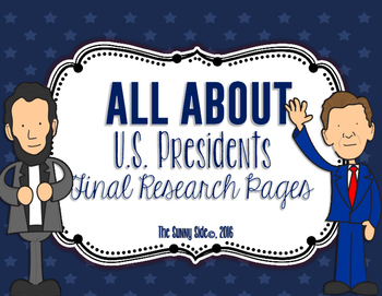 All About: U.S. Presidents Final Research Pages