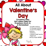 All About Valentine's Day 5-Day Lesson Plans for PreK, K,