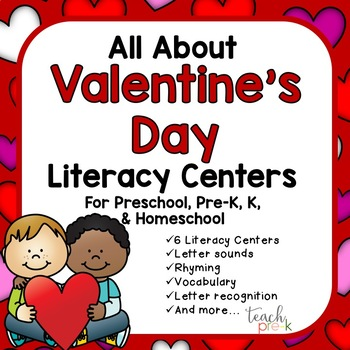 All About Valentine's Day Literacy Centers for PreK, K, & Homeschool