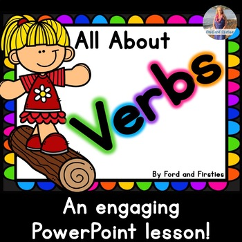 All About Verbs - Engaging PowerPoint Lesson