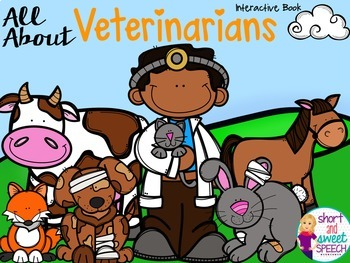 All About Veterinarians: Interactive Book and Homework Companion