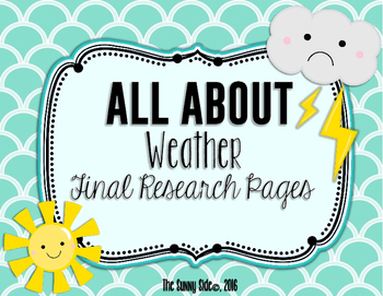 All About: Weather Final Research Pages