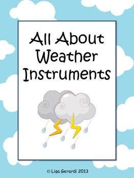 All About Weather Instruments - Vocabulary, Graphic Organizers, Activities