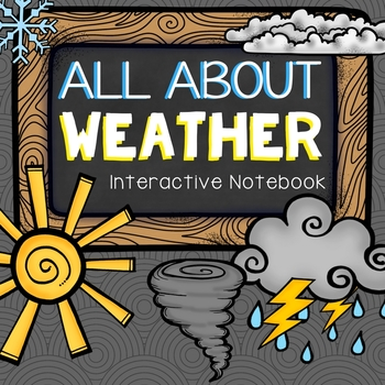 All About Weather Interactive Notebook