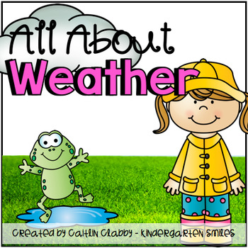 Weather : All About Weather- Math, Literacy, and More!