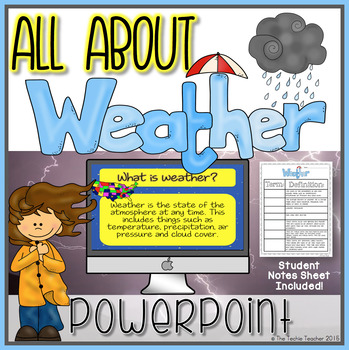 weather powerpoint and notes sheet by the techie teacher tpt