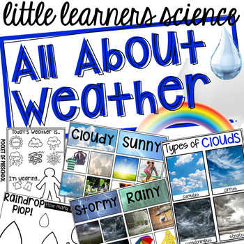 All About Weather - Science for Little Learners (preschool, pre-k, & kinder)