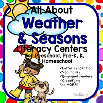 All About Weather & Seasons Literacy Centers/ Preschool, P