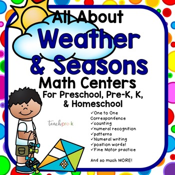 All About Weather & Seasons Math Centers for Preschool, PreK, K, & Homeschool