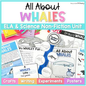 Whales Non-Fiction ELA & Science Unit