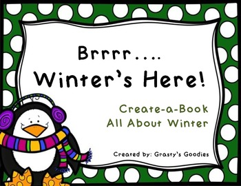 Create-a-Book About Winter (Holidays, Weather, Animals, Nature)
