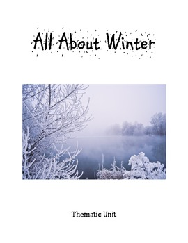 All About Winter Thematic Unit