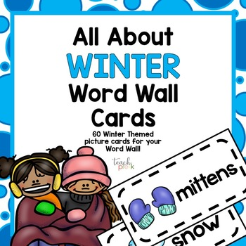 All About Winter Word Wall Cards!
