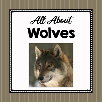 All About Wolves- Animal Science