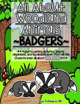 All About Woodland Animals-BADGERS!!! (crafts, writing activities, & much more)