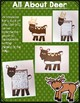 All About Woodland Animals-DEER!! (crafts, writing activit