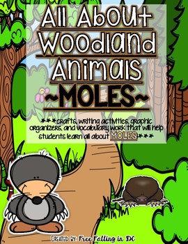 All About Woodland Animals-MOLES!! (crafts, writing activities, & much more)