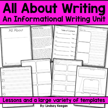 """All About"" Writing - An Informational Writing Unit"