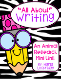 """""""All About"""" Writing...An Animal Research Mini Unit"""