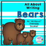 All About Writing: Bears - An All About Printable Booklet