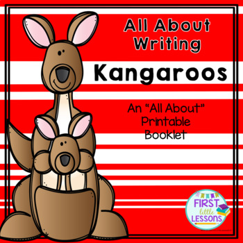All About Writing: Kangaroos - An All About Printable Booklet