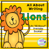 All About Writing: Lions - An All About Printable Booklet