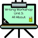 All About Writing Unit for Kindergarten