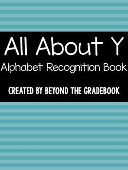 All About Y | Alphabet Recognition Book