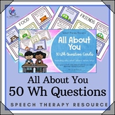 All About You - Wh Question Cards - Preschool Speech and Language Pack