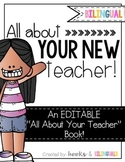 All About Your New Teacher *Editable* Book {Bilingual}