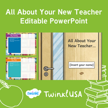 All About Your New Teacher Editable PowerPoint