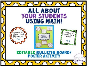 All About Your Students - Told with Math Facts-  EDITABLE Poster/Bulletin Board