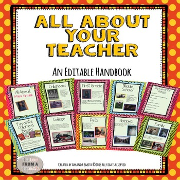 All About Your Teacher: An Editable Book To Help Your Students Get To Know You