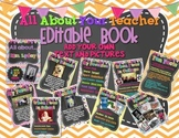 All About Your Teacher EDITABLE Book!