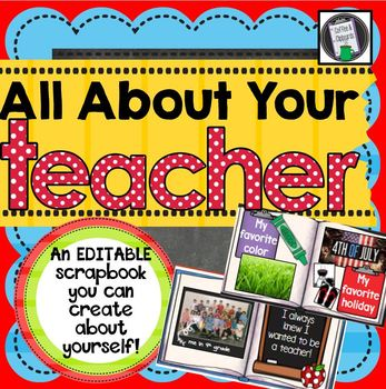 All About Your Teacher Editable Slideshow to get to know you!