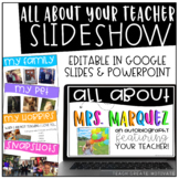 All About Your Teacher Slideshow {Editable}