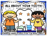 All About Your Teeth:  A Manual for All Tooth Owners!