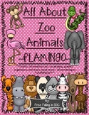 All About Zoo Animals-FLAMINGOS! (crafts, informative text, vocab. & much more!)