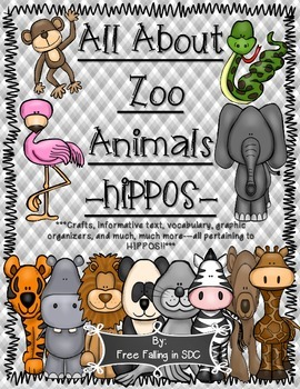 All About Zoo Animals-HIPPOS! (crafts, informative text, vocab. & much more)