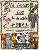 All About Zoo Animals-MONKEYS (crafts, informative text, vocab, & much more!)