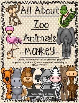 All About Zoo Animals-MONKEYS (crafts, informative text, v