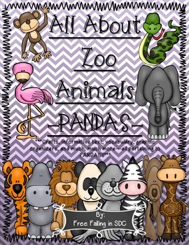 All About Zoo Animals-PANDAS! (crafts, informative text, v