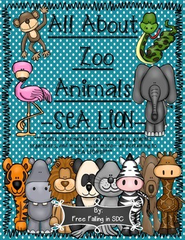 All About Zoo Animals-SEA LIONS! (crafts, informative text