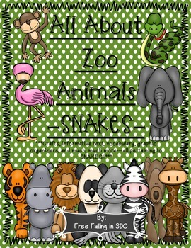 All About Zoo Animals-SNAKES! (crafts, informative text, v