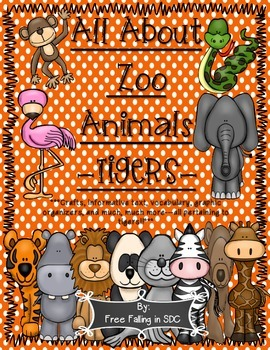 All About Zoo Animals-TIGER (crafts, vocab, informative te