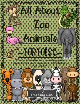 All About Zoo Animals-TORTOISE! (crafts, informative text, vocab, & much more!)